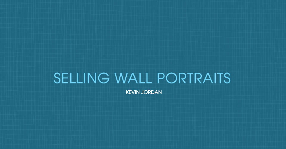 Selling Wall Portraits