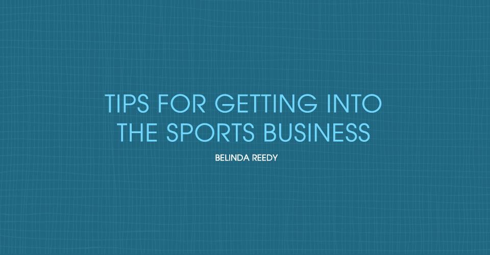 Getting Into Sports Biz