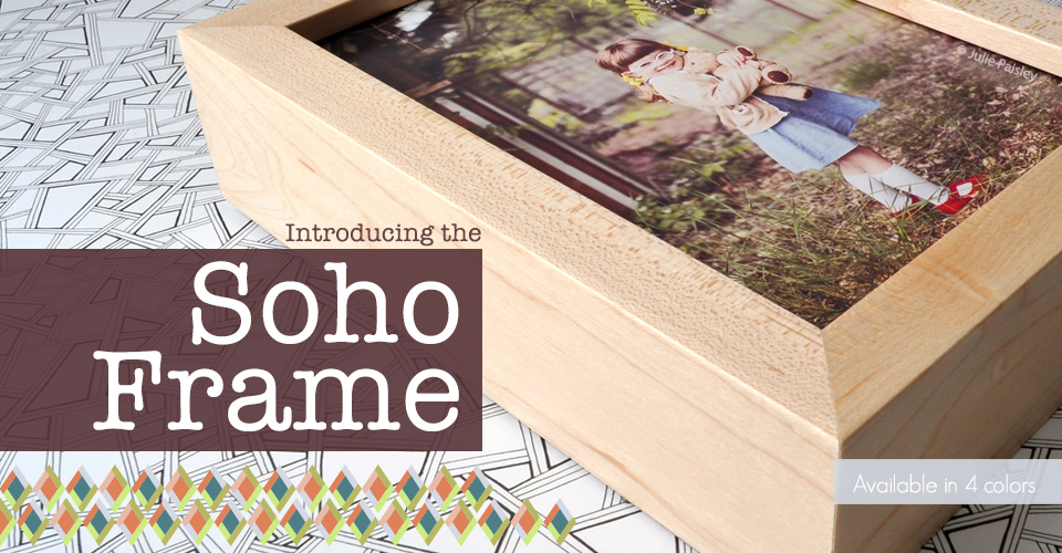 Introducing the Soho Frame
