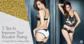 5 Tips to Improve Your Boudoir Posing