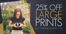 Sale: 25% off Large Prints