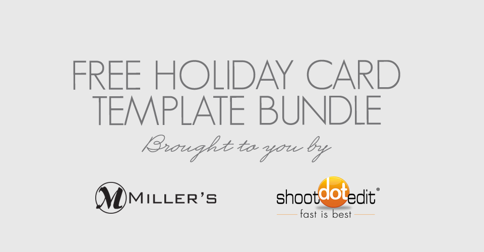 Free Holiday Template Bundle Blog Millers Professional Imaging - Free holiday card templates